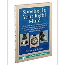 Shoeing in Your Right Mind - DOUG BUTLER