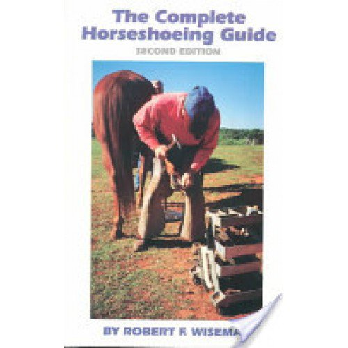 COMPLETE HORSESHOEING GUIDE